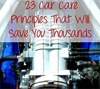 23 Car Care Principles that will Save You Thousands