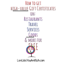 How to Get High-Value Gift Certificates on: Restaurants, Travel, Services, Goods, and More for FREE!
