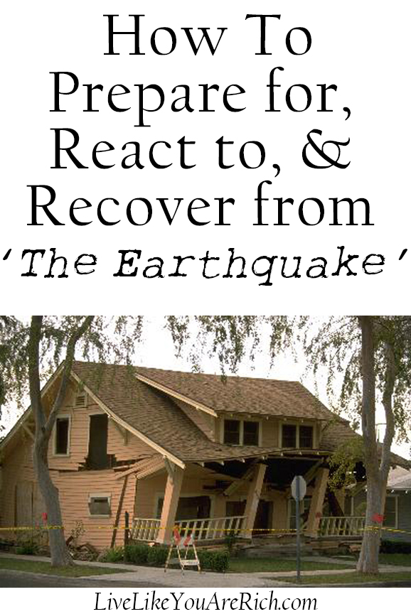 How To Prepare for, React to, & Recover from ' The Earthquake'