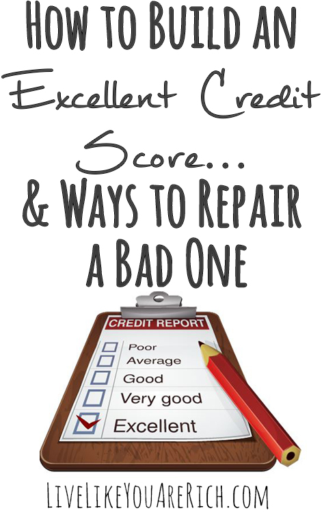 How to Build an Excellent Credit Score & Ways to Repair a Bad One