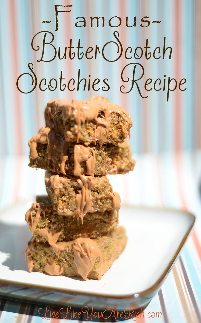 Famous Butterscotch Scotchies Recipe