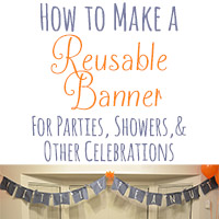 How to Make a Reusable Party Banner