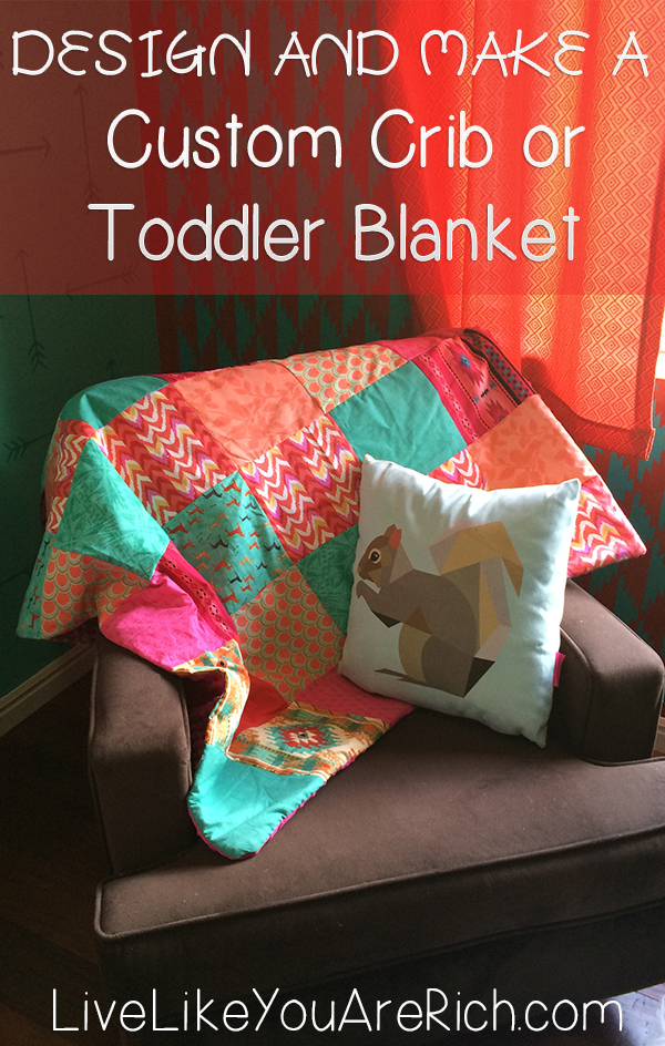 How to design and make a custom crib or toddler blanket/comforter. Easy to follow Step-by-step instructions with lots of photos!
