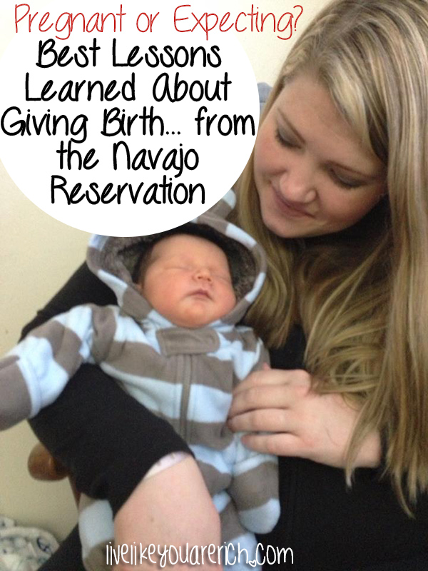 Best Lessons Learned About Giving Birth from the Navajo Reservation
