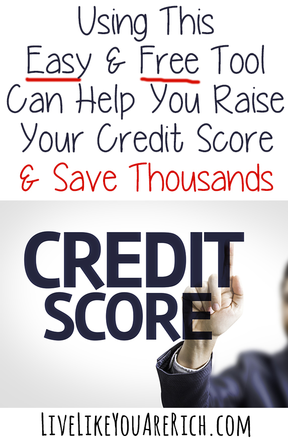 Using This Easy & Free Tool Can Help You Raise Your Credit Score & Save Thousands
