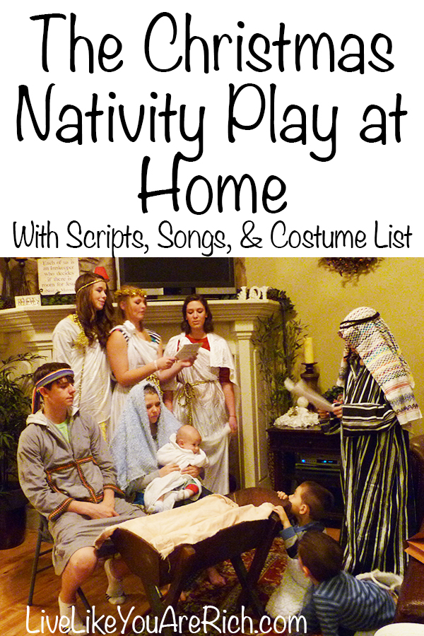 http://stage1.livelikeyouarerich.com/how-to-put-on-a-christmas-nativity-play-at-home-with-script-and-costume-list/