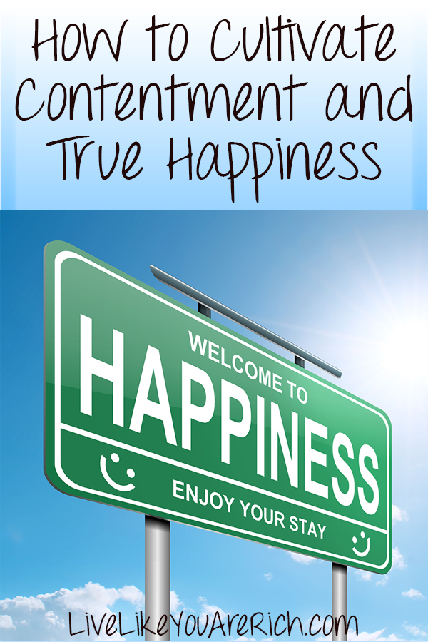 How to Cultivate Contentment and True Happiness