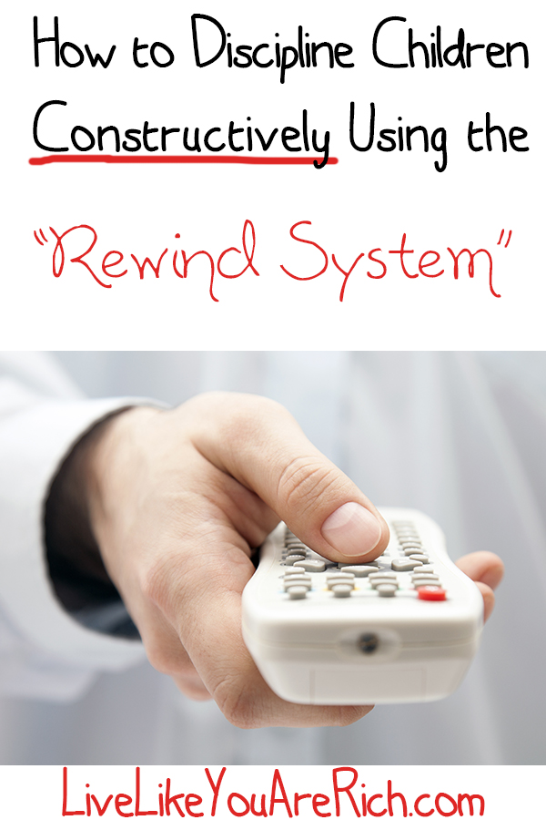 """How to Discipline Children Constructively Using The """"Rewind System"""""""