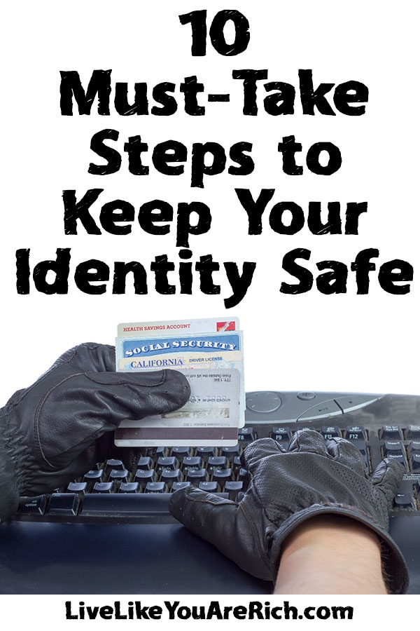10 Must-Take Steps to Keep Your Identity Safe