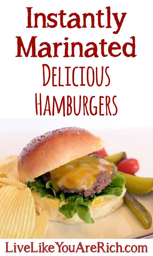 Instantly Marinated Hamburgers
