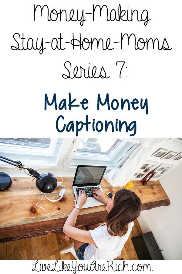 How to Make Money As a Captioner