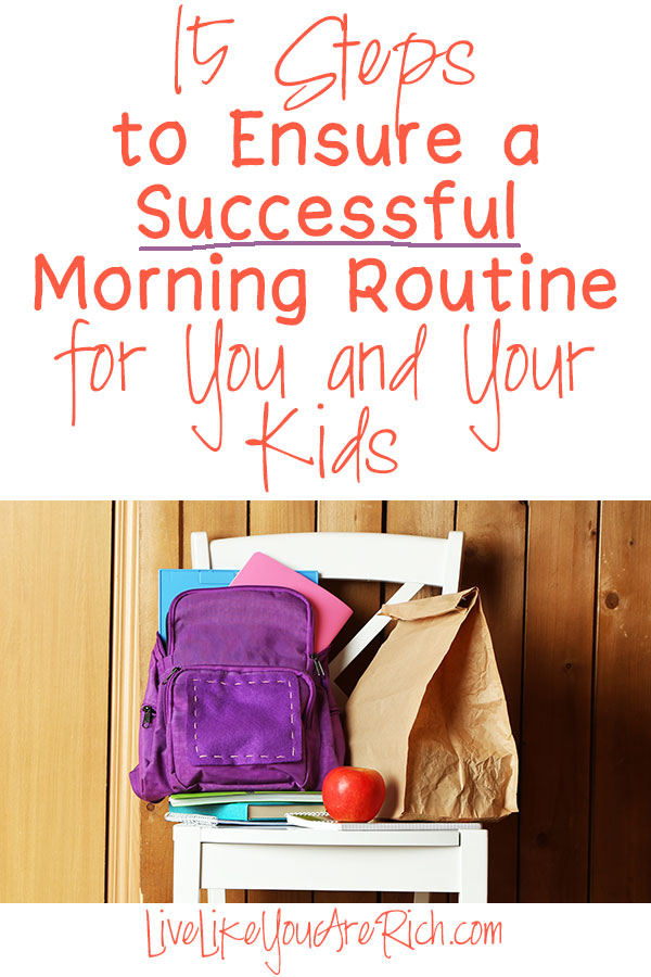 15 Steps to a Successful Morning Routine for You and Your Kids