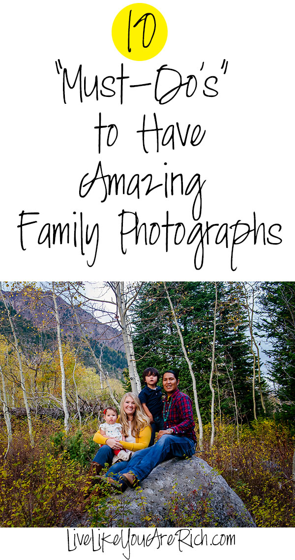 10 'Must-Do's' to Have Amazing Family Photographs