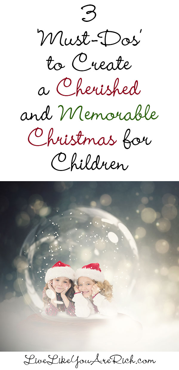How to Create a Memorable & Cherished Christmas for Children
