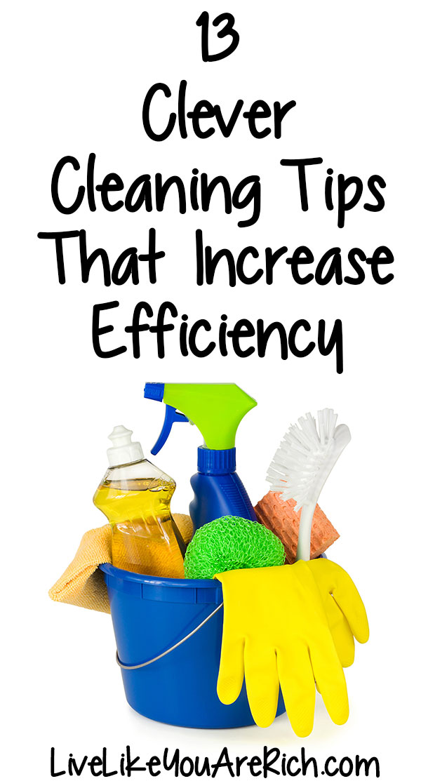 13 Clever Cleaning Tips that Increase Efficiency