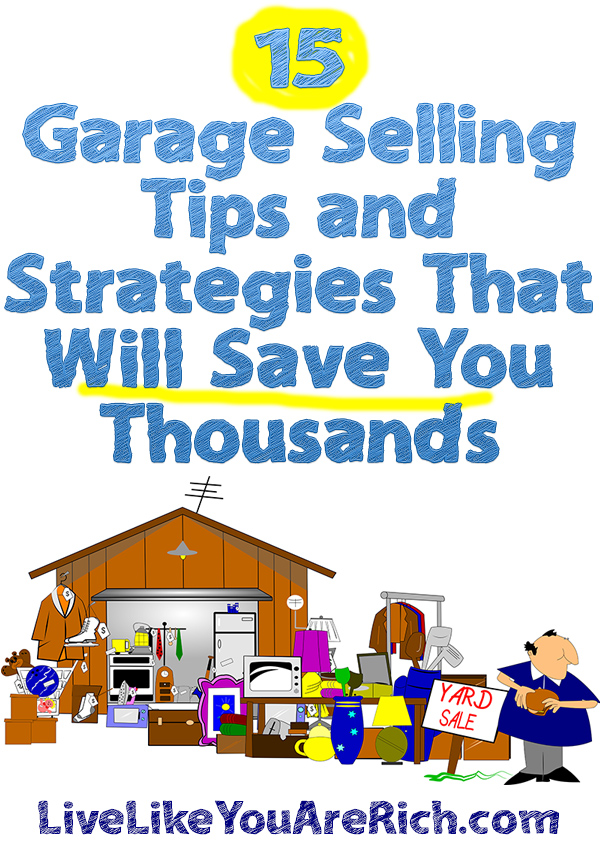15 Garage Selling Tips and Strategies
