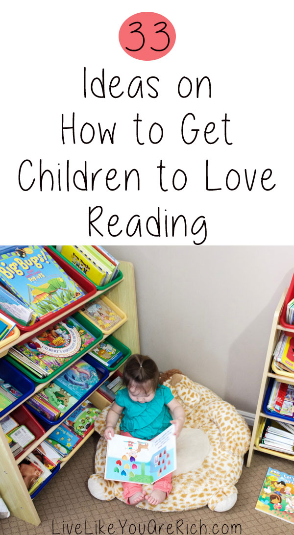 33 Ideas on How to Get Children to Love Reading