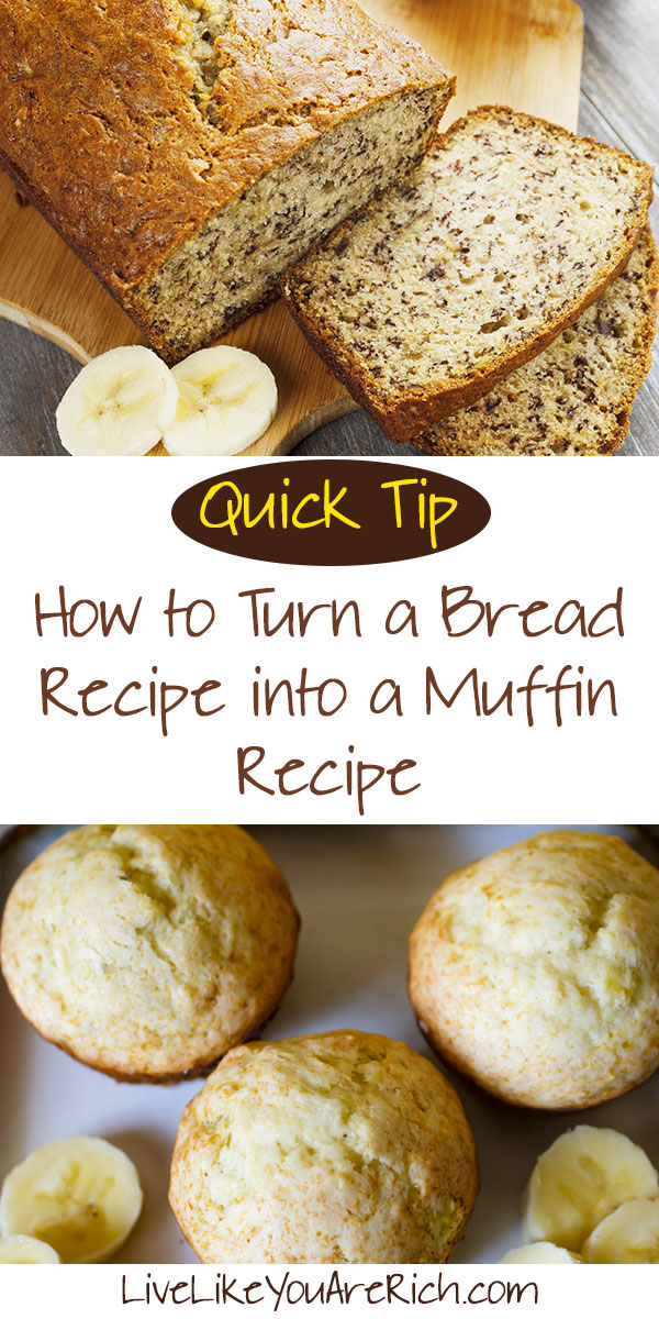 How to Turn a Bread Recipe into a Muffin Recipe