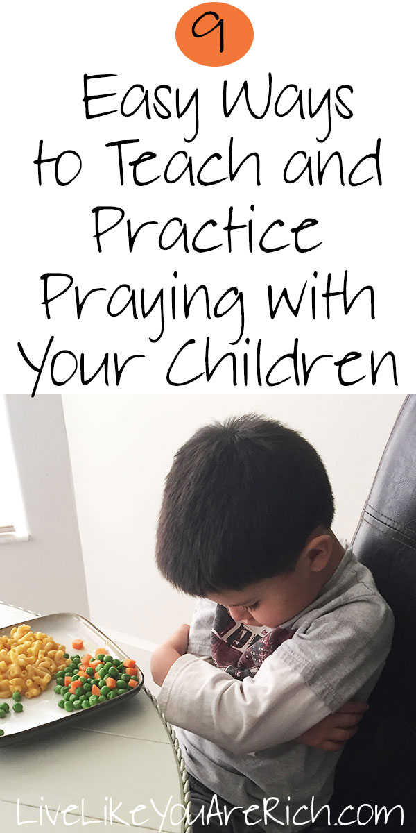 9 Easy Ways to Teach and Practice Praying with Your Children