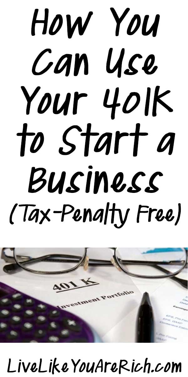 How You Can Use Your 401K to Start a Business (Tax-Penalty Free)