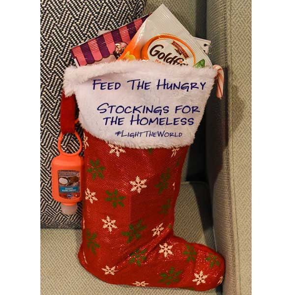 Feed the Hungry: Stockings for the Homeless #LightTheWorld